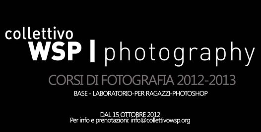 Corsi di fotografia WSP 2012-2013