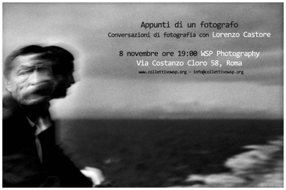 Conversazioni di fotografia con Lorenzo Castore 8 novembre